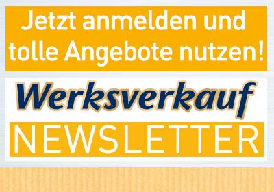 Werksverkauf Newsletter Registirerung